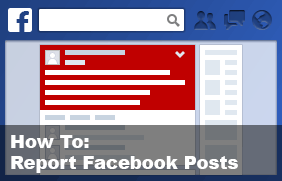 How to report Facebook posts